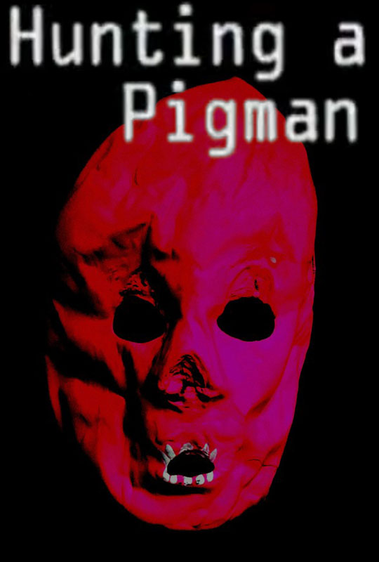 Hinting a Pigman Horror poster